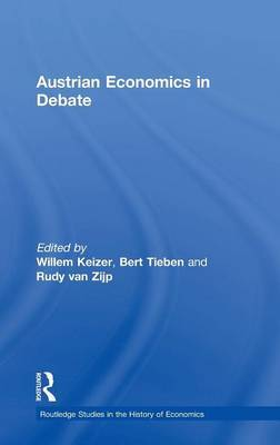 Austrian Economics in Debate by Willem Keizer