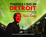 Things I Do in Detroit by Dave Krieger
