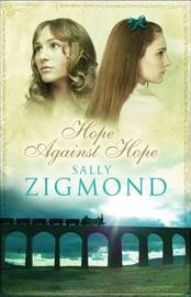 Hope Against Hope by Sally Zigmond image