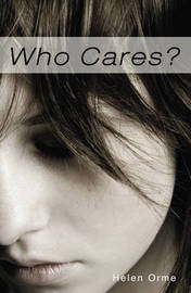 Who Cares (Sharp Shades 2.0) by Helen Orme