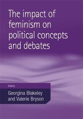 The Impact of Feminism on Political Concepts and Debates