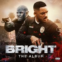 Bright: The Album by Various