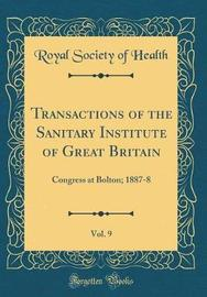 Transactions of the Sanitary Institute of Great Britain, Vol. 9 by Royal Society of Health image