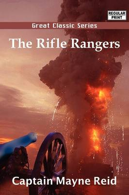 The Rifle Rangers by Captain Mayne Reid image