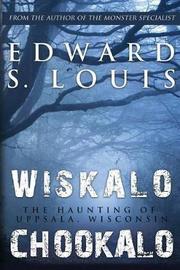 Wiskalo Chookalo by Edward, S Louis