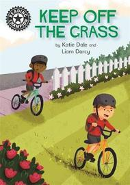Reading Champion: Keep Off the Grass by Katie Dale