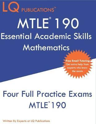 MTLE 190 Essential Academic Skills Mathematics by Lq Publications image
