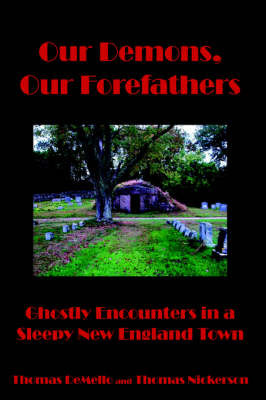 Our Demons, Our Forefathers by Thomas DeMello image
