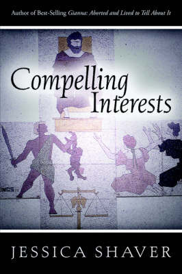 Compelling Interests by Jessica Shaver image