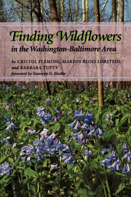 Finding Wildflowers in the Washington-Baltimore Area by Cristol Fleming