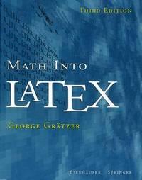 Math into LaTeX by George A Gratzer