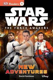 Star Wars: The Force Awakens: New Adventures by David Fentiman