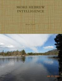 More Hebrew Intelligence by Brian Starr