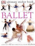 Ballet Ultimate Sticker Book by DK Publishing