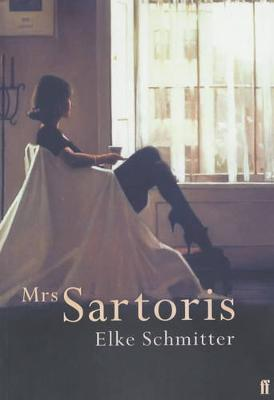Mrs Sartoris by Elke Schmitter