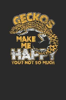 Geckos Make Happy by Gecko Publishing