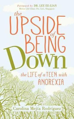 The Upside of Being Down by Carolina Mejia Rodriguez
