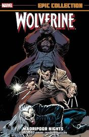 Wolverine Epic Collection: Madripoor Nights by Chris Claremont
