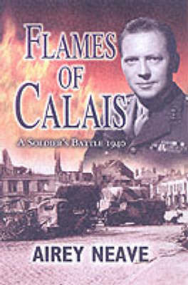 Flames of Calais by Airey Neave image