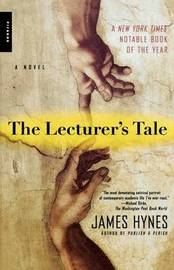 The Lecturer's Tale by James Ma Hynes
