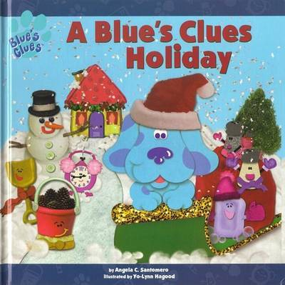 A Blue's Clues Holiday by Angela C Santomero image