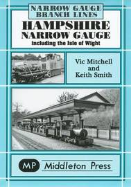 Hampshire Narrow Gauge by Victor Mitchell image