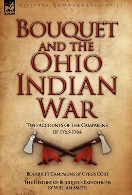 Bouquet & the Ohio Indian War by Cyrus Cort image