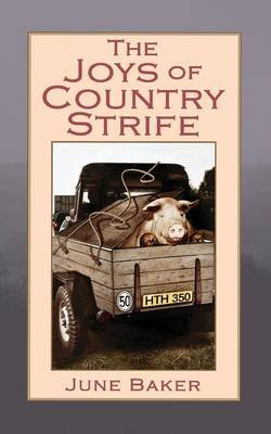 The Joys of Country Strife by June Baker image