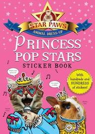 Princess Pop Stars Sticker Book: Star Paws by MacMillan Children's Books