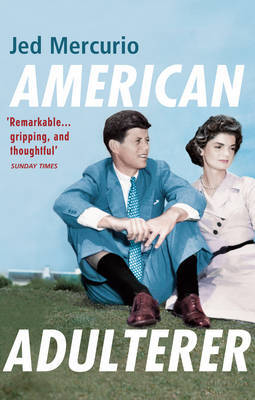 American Adulterer by Jed Mercurio image