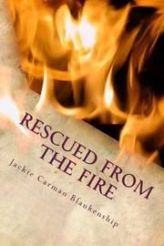 Rescued from the Fire by Jackie Carman Blankenship image