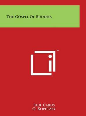The Gospel of Buddha by Paul Carus