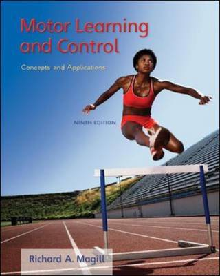 Motor Learning and Control: Concepts and Applications by Richard A. Magill image