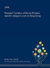 Seasonal Variation of Serum Prostate-Specific Antigen Levels in Hong Kong by Ka-Kit Tsui image