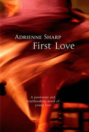 First Love by Adrienne Sharp image