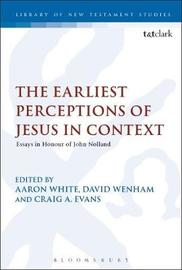 The Earliest Perceptions of Jesus in Context image