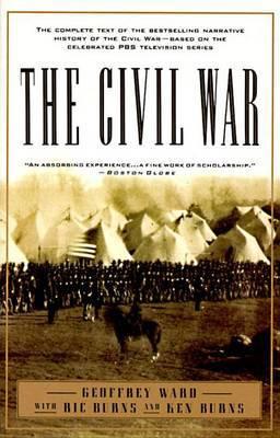 The Civil War by Geoffrey C Ward