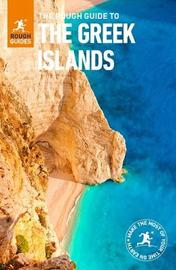 The Rough Guide to the Greek Islands by John Fisher