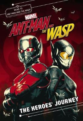 Marvel: Ant-Man and the Wasp: Heroes' Journey Movie Novel image