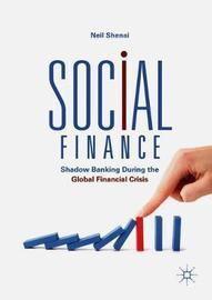 Social Finance by Neil Shenai