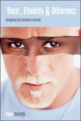 Race Ethnicity and Difference: Imagining the Inclusive Society by Peter Ratcliffe image