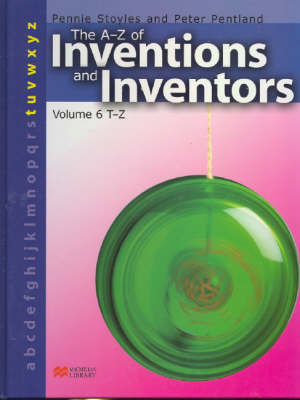 The A-Z Inventions and Inventors Book 6 T-Z Macmillan Library by Pennie Stoyles image