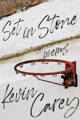 Set in Stone by Kevin Carey