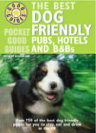 Pocket Good Guide Dog Friendly Pubs, Hotels and B&Bs by Alisdair Aird image