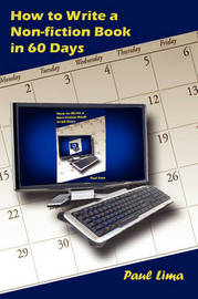 How to Write a Non-fiction Book in 60 Days by Paul Lima image