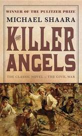 The Killer Angels by Michael Shaara image