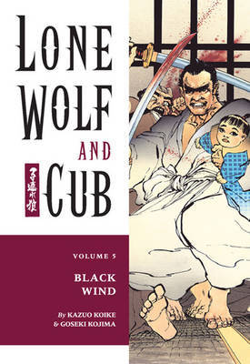 Lone Wolf and Cub: Volume 5 by Kazuo Koike