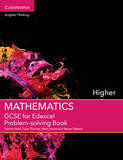 GCSE Mathematics for Edexcel Higher Problem-Solving Book: Higher by Tabitha Steel