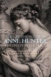 The Life and Poems of Anne Hunter by Caroline Grigson image