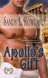 Apollo's Gift by Sandy L Rowland